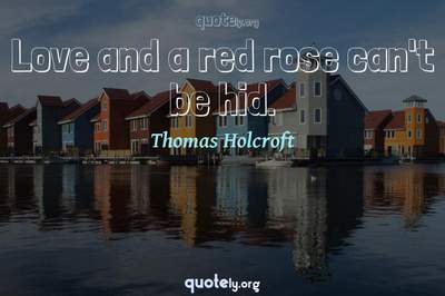 Photo Quote of Love and a red rose can't be hid.