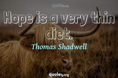 Photo Quote of Hope is a very thin diet.
