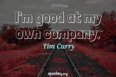 Photo Quote of I'm good at my own company.