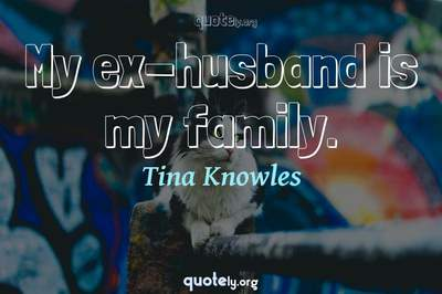 Photo Quote of My ex-husband is my family.