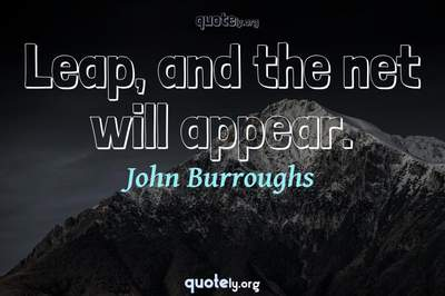 Photo Quote of Leap, and the net will appear.