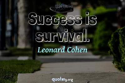 Photo Quote of Success is survival.