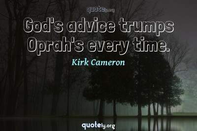 Photo Quote of God's advice trumps Oprah's every time.