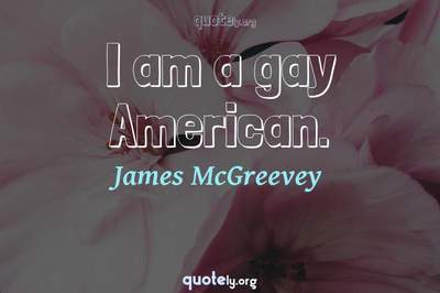 Photo Quote of I am a gay American.