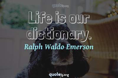 Photo Quote of Life is our dictionary.