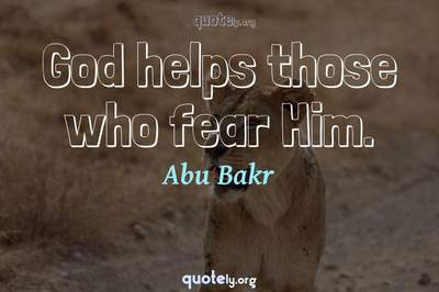 Photo Quote of God helps those who fear Him.