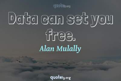 Photo Quote of Data can set you free.