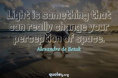 Photo Quote of Light is something that can really change your perception of space.