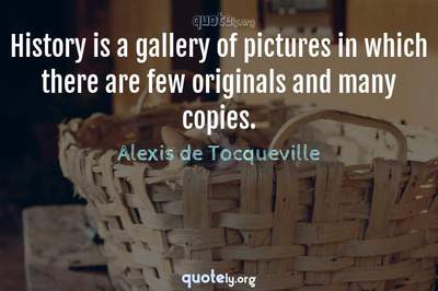 Photo Quote of History is a gallery of pictures in which there are few originals and many copies.