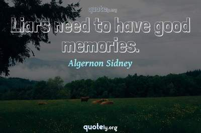 Photo Quote of Liars need to have good memories.