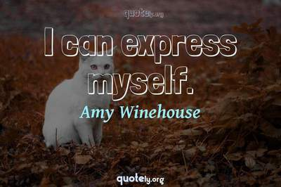 Photo Quote of I can express myself.