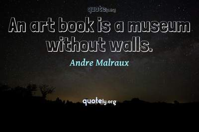 Photo Quote of An art book is a museum without walls.