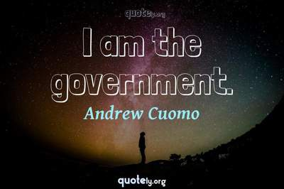 Photo Quote of I am the government.