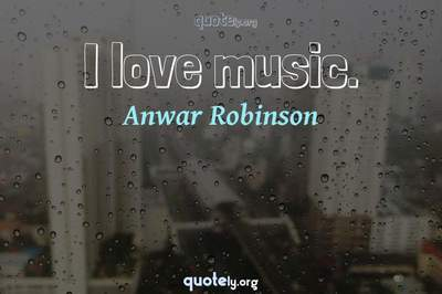 Photo Quote of I love music.