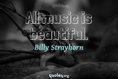 Photo Quote of All music is beautiful.