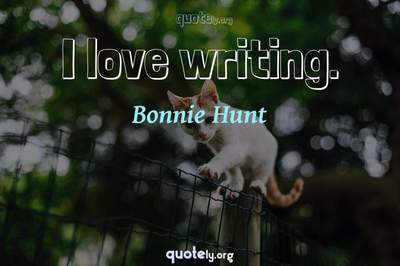 Photo Quote of I love writing.