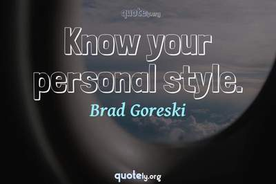 Photo Quote of Know your personal style.