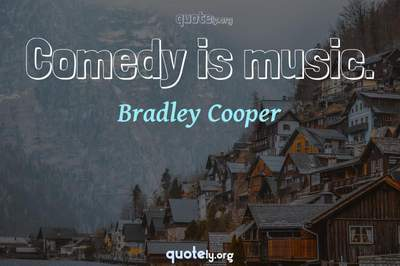 Photo Quote of Comedy is music.