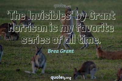 Photo Quote of 'The Invisibles' by Grant Morrison is my favorite series of all time.