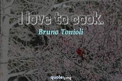 Photo Quote of I love to cook.