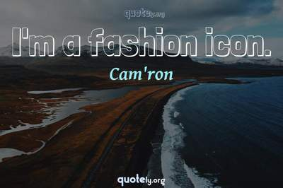 Photo Quote of I'm a fashion icon.