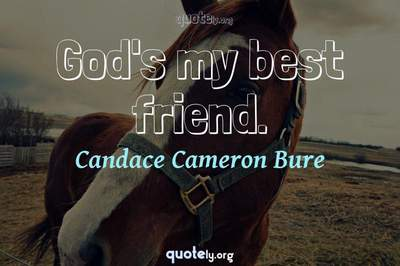 Photo Quote of God's my best friend.