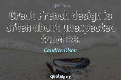 Photo Quote of Great French design is often about unexpected touches.