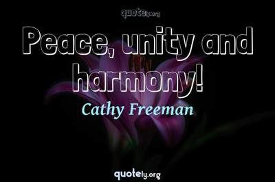 Photo Quote of Peace, unity and harmony!