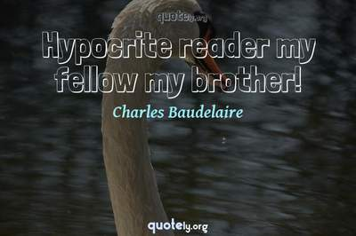Photo Quote of Hypocrite reader my fellow my brother!