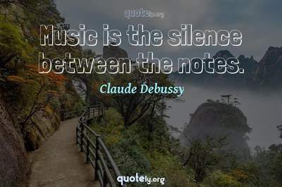 Photo Quote of Music is the silence between the notes.