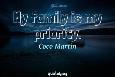 Photo Quote of My family is my priority.