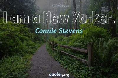 Photo Quote of I am a New Yorker.