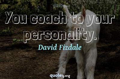 Photo Quote of You coach to your personality.