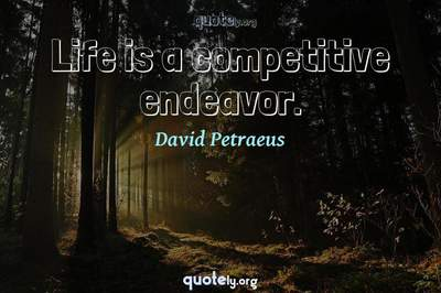 Photo Quote of Life is a competitive endeavor.