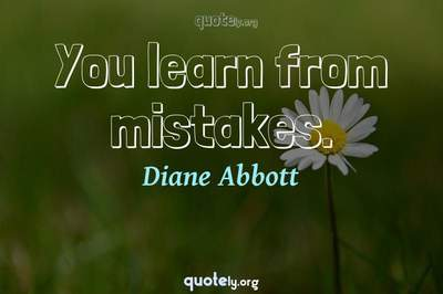 Photo Quote of You learn from mistakes.