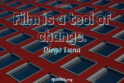 Photo Quote of Film is a tool of change.