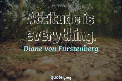 Photo Quote of Attitude is everything.