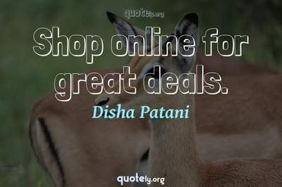 Photo Quote of Shop online for great deals.