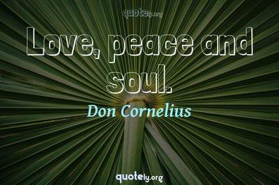 Photo Quote of Love, peace and soul.