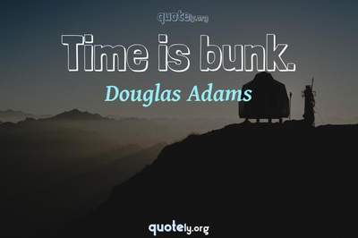 Photo Quote of Time is bunk.