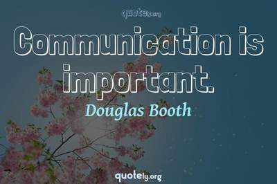 Photo Quote of Communication is important.